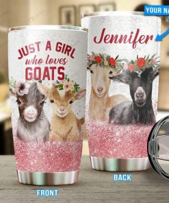 Just a girl who loves goats personalized tumbler