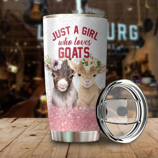 Just a girl who loves goats personalized tumbler2
