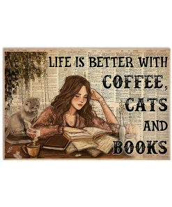 Life Is Better With Coffee Cats And Books Poster 3