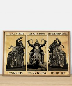 Motorcycle It's not a phase It's my life It's not a hobby It's my passion It's not for everyone It's for me poster2