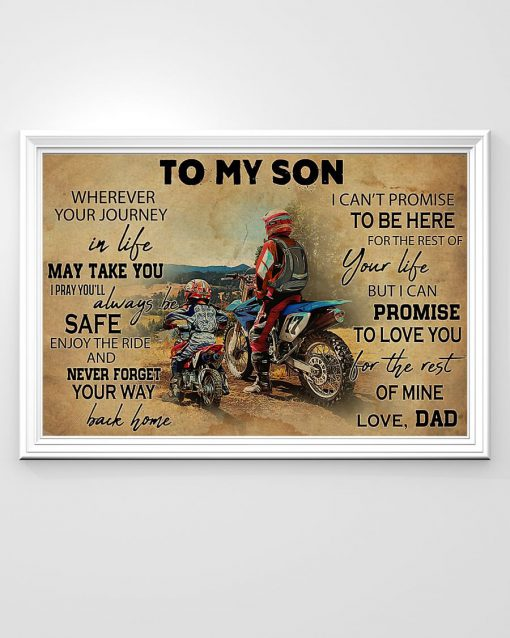 Motorcycle To my son wherever your journey in life may take you You'll always be safe enjoy the ride poster1