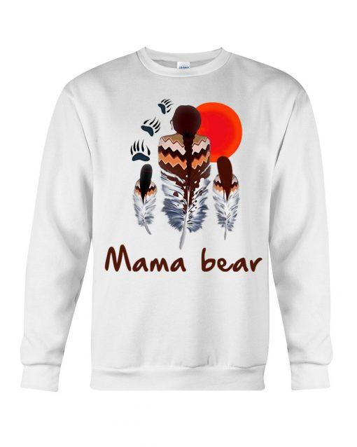 Native American Mama bear Sweatshirt