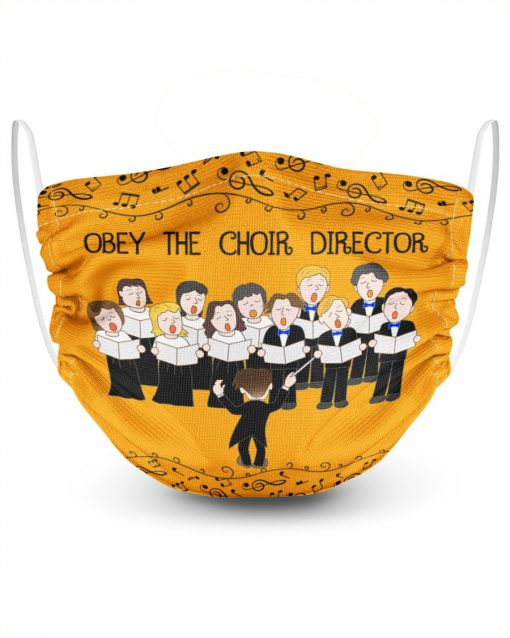 Obey The Choir Director Face Mask1