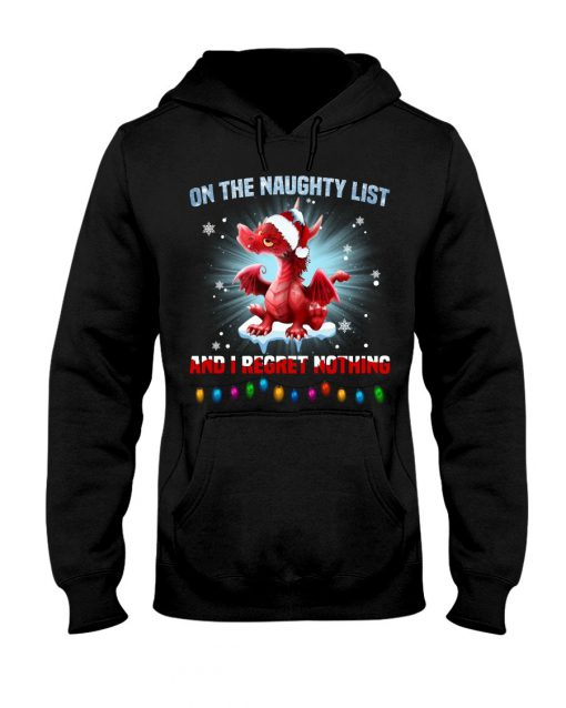 On the naughty list and I regret nothing Dragon Christmas Hoodie