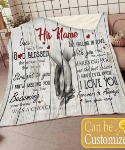Once upon a time God blessed the broken road that led me straight to you personalized fleece blanket2
