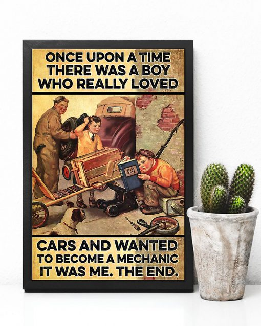 Once upon a time there was a boy who really loved cars and wanted to become a mechanic It was me poster 1