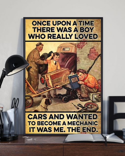 Once upon a time there was a boy who really loved cars and wanted to become a mechanic It was me poster 3