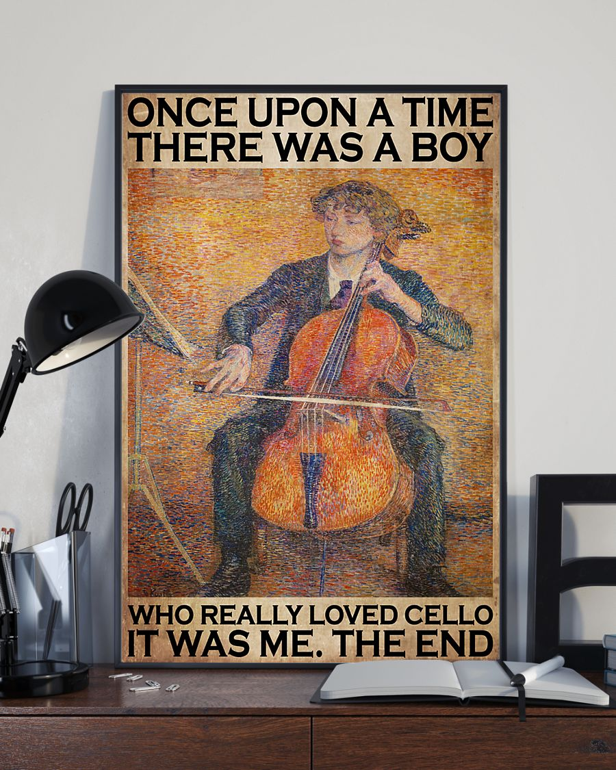 Once upon a time there was a boy who really loved cello It was me poster 1