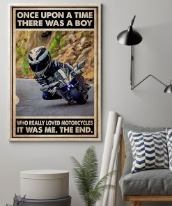 Once upon a time there was a boy who really loved motorcycles It was me poster1