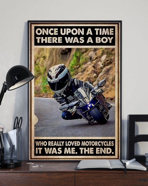 Once upon a time there was a boy who really loved motorcycles It was me poster2