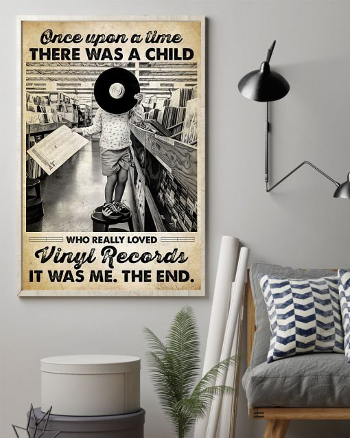 Once upon a time there was a child who really loved vinyl records It was me poster 2