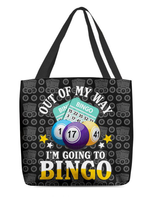 Out of my way I'm going to bingo tote bag 0