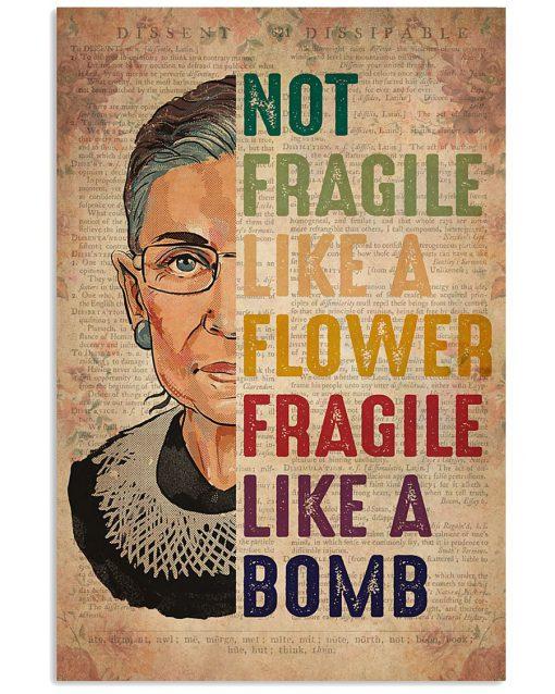 RBG Not Fragile Like A Flower Fragile Like A Bomb Poster 1