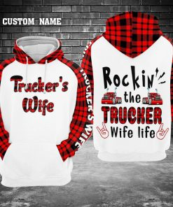Rockin' the Trucker Wife life personalized 3D hoodie1