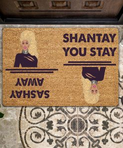 Sashay Away Shantay You Stay Doormat 0