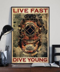 Scuba Diving - Live Fast Dive Young Poster1