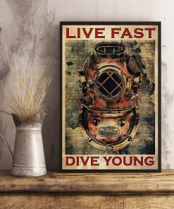 Scuba Diving - Live Fast Dive Young Poster3