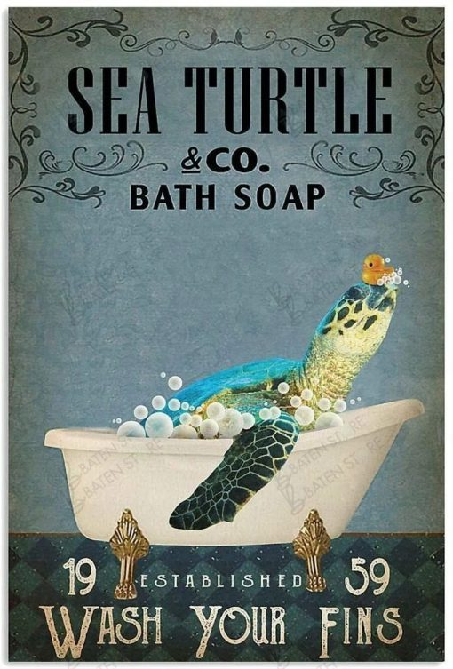 Sea Turtle Co Bath Soap Wash Your Fins Poster 2
