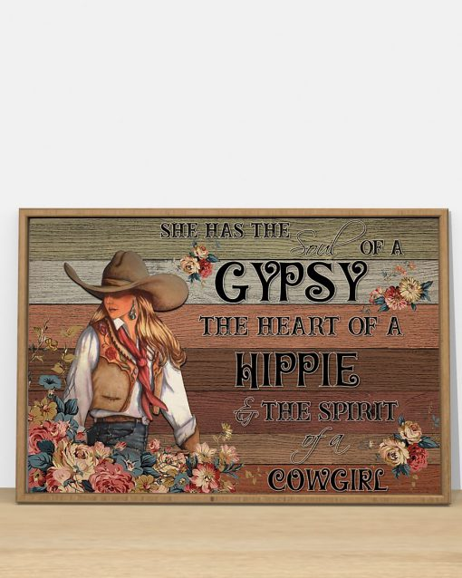 She has the soul of a gypsy the heart of a hippie and the spirit of a cowgirl poster 1