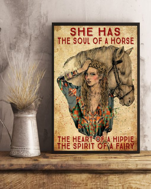 She has the soul of a horse the heart of a hippie and the spirit of a fairy poster 3