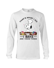 Snoopy that's what I do I bake and I know things long sleeve