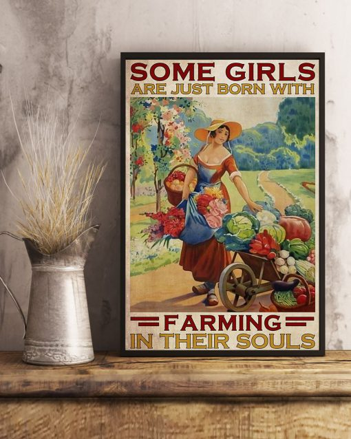 Some Girls Are Just Born With Farming In Their Souls Poster 1
