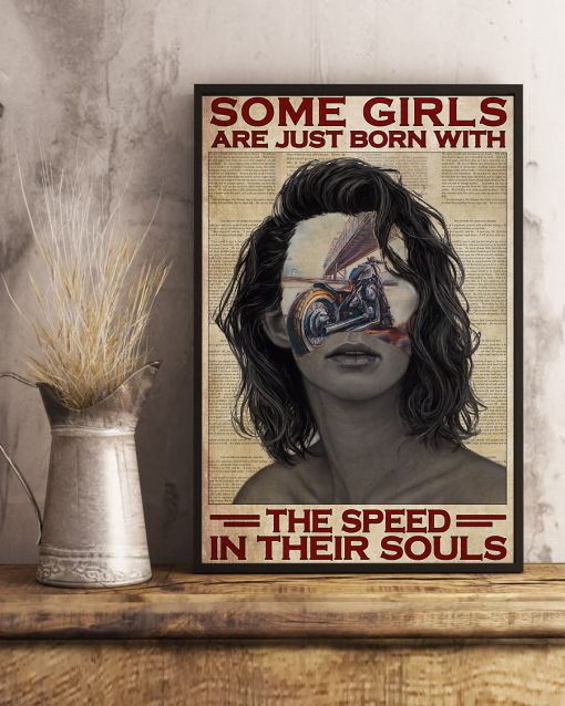 Some Girls Are Just Born With The Speed In Their Souls Poster 4