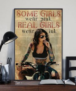 Some Girls Wear Pink Real Girls Wear Ink Tattoo Poster 2