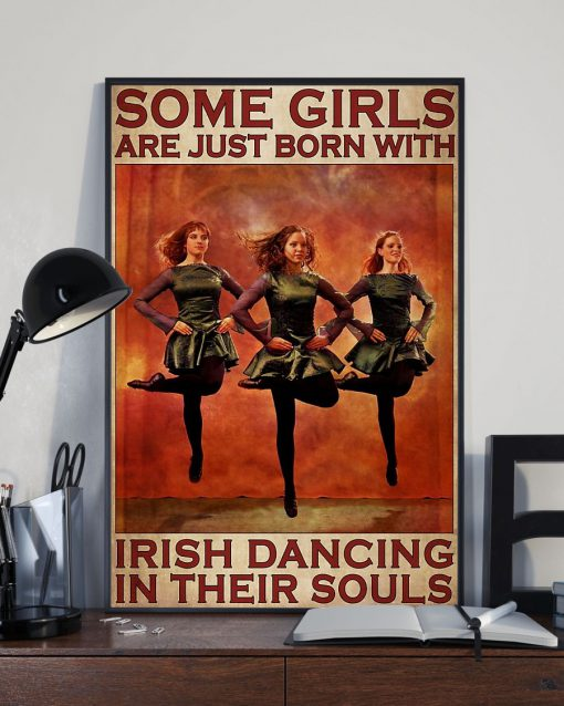 Some girls are just born with Irish dancing in their souls poster2