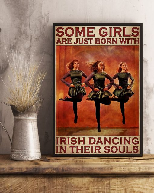 Some girls are just born with Irish dancing in their souls poster4