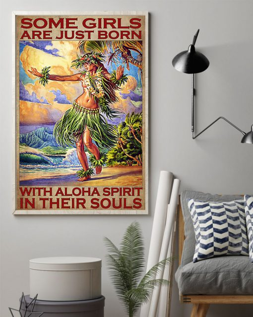Some girls are just born with aloha spirit in their souls poster 2