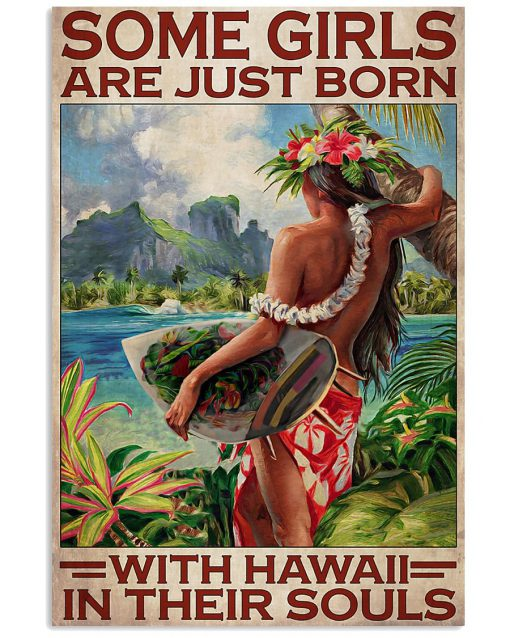 Some girls are just born with hawaii in their souls poster 1