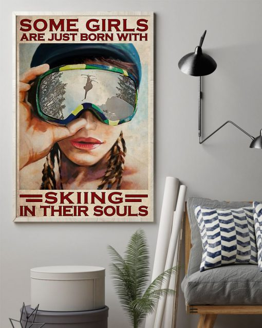 Some girls are just born with skiing in their souls poster1
