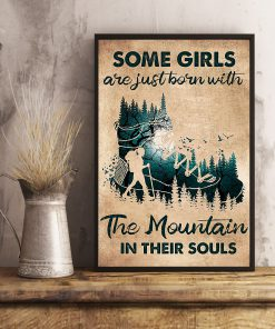 Some girls are just born with the mountain in their souls poster 1