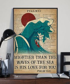 Surfing Mightier Than The Waves Of The Sea Is His Love For You Poster 1