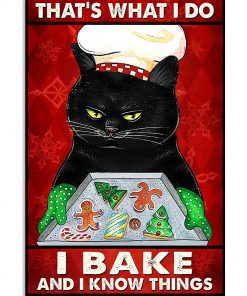 That's what I do I bake and I know things Cat Chrismas poster 3
