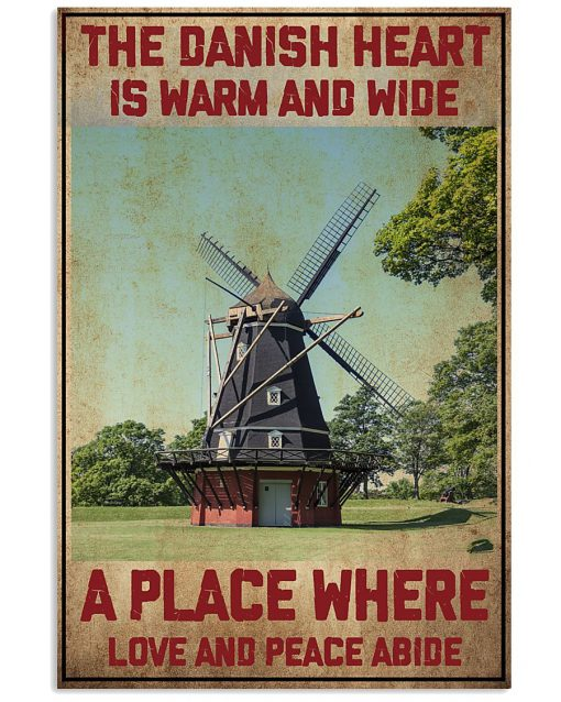 The Danish Heart Is Warm And Wide A Place Where Love And Peace Abide Poster