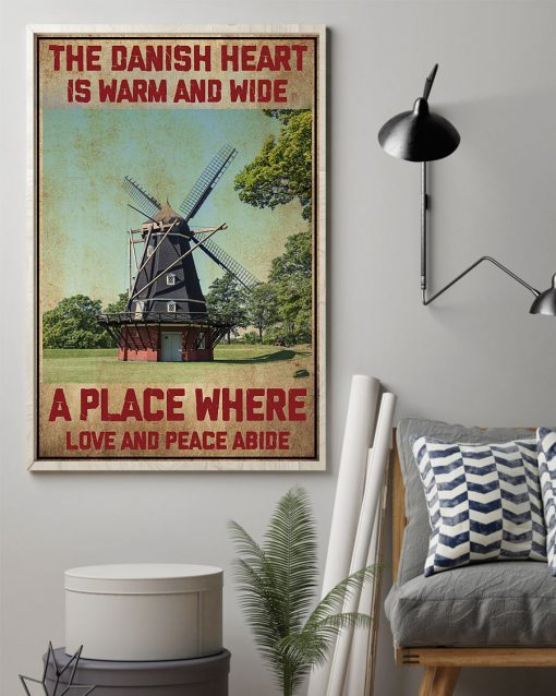 The Danish Heart Is Warm And Wide A Place Where Love And Peace Abide Poster1