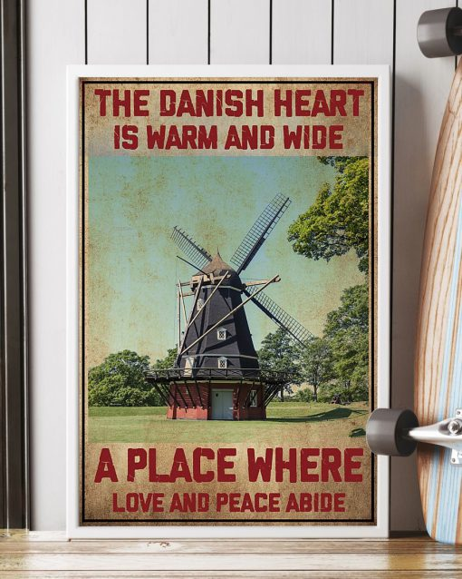 The Danish Heart Is Warm And Wide A Place Where Love And Peace Abide Poster2