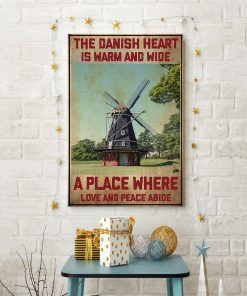 The Danish Heart Is Warm And Wide A Place Where Love And Peace Abide Poster3
