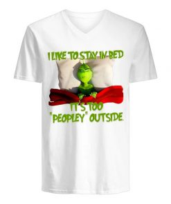 The Grinch I like to stay in bed It's too peopley outside v-neck