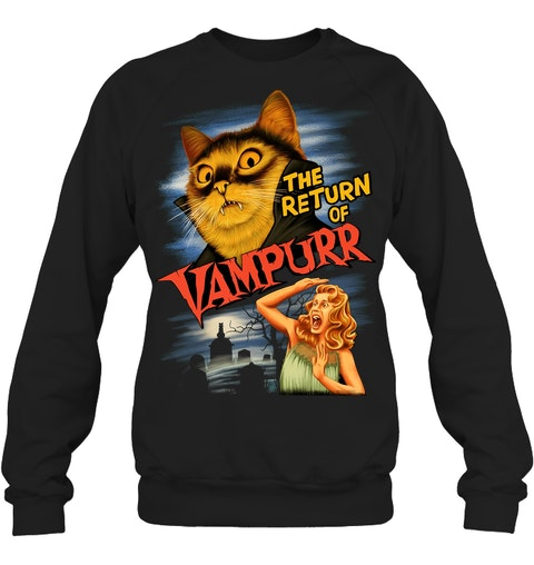 The return of Vampurr Cat sweatshirt