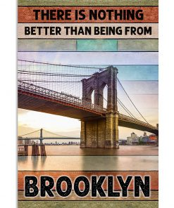 There is nothing better than being from Brooklyn poster 3