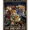 They spent with Jazz and cats is never wasted poster