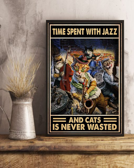 They spent with Jazz and cats is never wasted poster 2