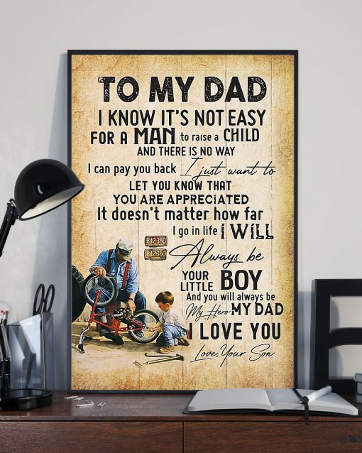 To my dad I know It's not easy for a man to raise a child I will always be your little boy I love you poster 1