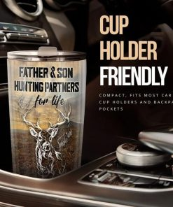 To my dad so much of me is made from what I learned from you Father and son Hunting partners for life tumbler1