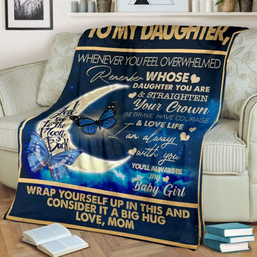 To my daughter I love you to the moon and back Wrap yourself up in this and consider it a big hug fleece blanket 2