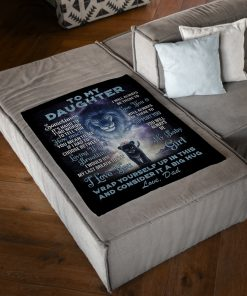 To my daughter Sometimes It's hard to find words to tell you how much you mean to me I love you Lion fleece blanket1