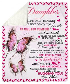 To my daughter inside this blanket there is piece of my heart to give you comfort and warmth while we are apart fleece blanket2